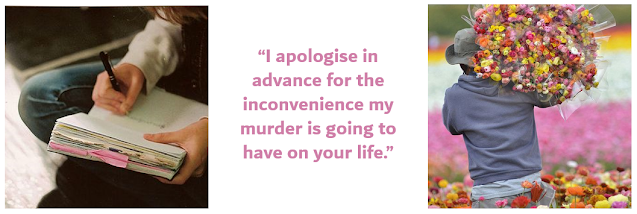 August 2021 quirk: apologies for the inconvenience of my murder
